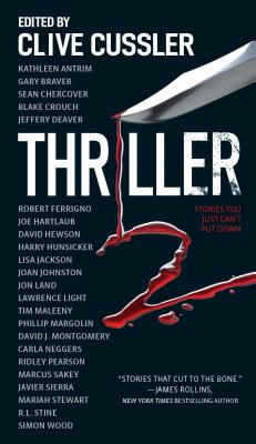 Thriller 2: Stories You Just Can't Put Down - Antrim, Kathleen, and Braver, Gary, and Chercover, Sean