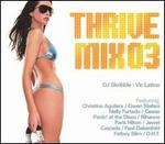 Thrivemix, Vol. 3: Mixed by DJ Skribble and Vic Latino [Reissue]