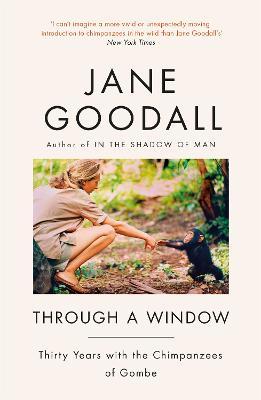 Through A Window - Goodall, Jane
