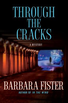 Through the Cracks - Fister, Barbara, Professor