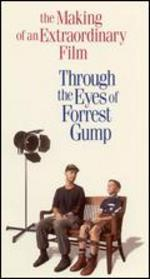 Through the Eyes of Forrest Gump: The Making of an Extraordinary Film
