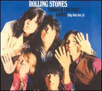 Through the Past, Darkly: Big Hits, Vol. 2 - The Rolling Stones
