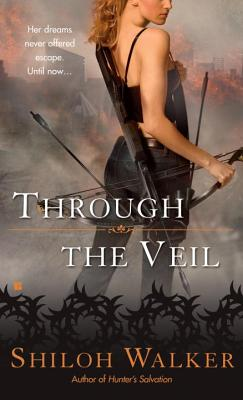 Through the Veil - Walker, Shiloh