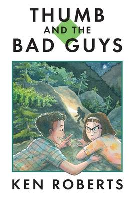 Thumb and the Bad Guys - Roberts, Ken