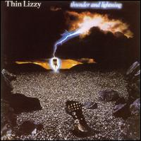 Thunder and Lightning - Thin Lizzy