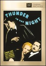 Thunder in the Night - George Archainbaud