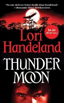 Thunder Moon - Handeland, Lori