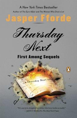Thursday Next: First Among Sequels - Fforde, Jasper