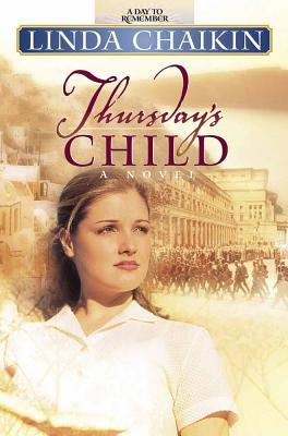 Thursday's Child - Chaikin, Linda Lee