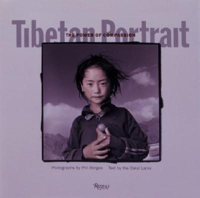 Tibetan Portrait: The Power of Compassion - Dalai Lama, and Wiesel, Elie, and Hopkins, Jeffrey, PH D