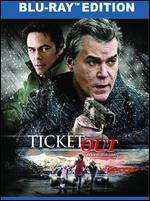 Ticket Out [Blu-ray]