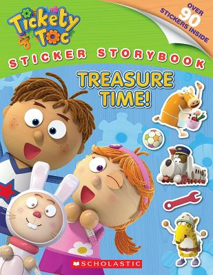 Tickety Toc: Treasure Time! Sticker Storybook - King, Trey