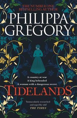 Tidelands - Gregory, Philippa