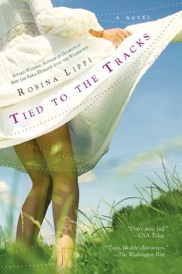 Tied to the Tracks - Lippi, Rosina
