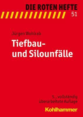 Tiefbau- Und Silounfalle - Wohlrab, Jurgen
