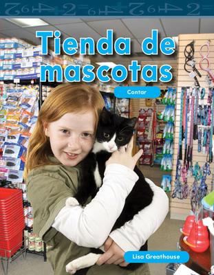 Tienda de Mascotas (the Pet Store) (Spanish Version) (Nivel K (Level K)) - Greathouse, Lisa