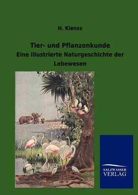 Tier- Und Pflanzenkunde - Klenze, H