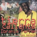 Tierra Caliente: Roots of Buena Vista