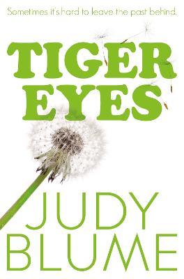 Tiger Eyes - Blume, Judy