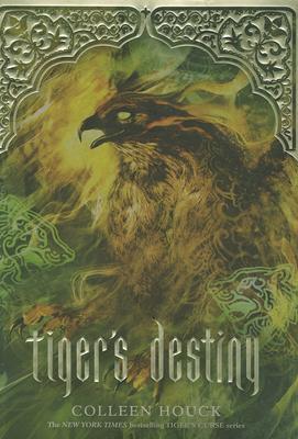 Tiger's Destiny - Houck, Colleen