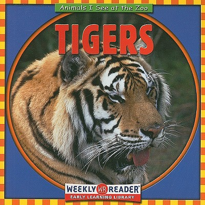 Tigers - Macken, JoAnn Early, and Nations, Susan (Consultant editor)