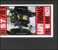 Till We Have Faces - Gary Thomas