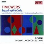 Tim Ewers: Squaring the Circle