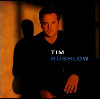 Tim Rushlow - Tim Rushlow