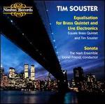 Tim Souster: Equalisation; Sonata
