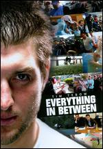 Tim Tebow: Everything in Between - Chase Heavener