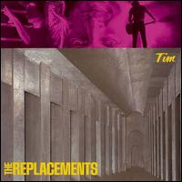 Tim - The Replacements