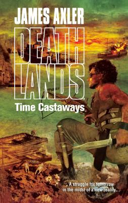 Time Castaways - Axler, James
