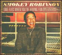 Time Flies When You're Having Fun - Smokey Robinson