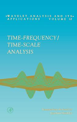 Time-Frequency/Time-Scale Analysis - Flandrin, Patrick
