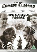 Time Gentlemen Please? - Lewis Gilbert