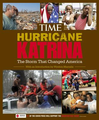 Time: Hurricane Katrina: The Storm That Changed America - Time Magazine (Creator)
