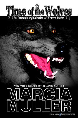Time of the Wolves - Muller, Marcia
