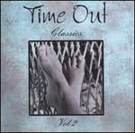 Time Out Classics, Vol. 2