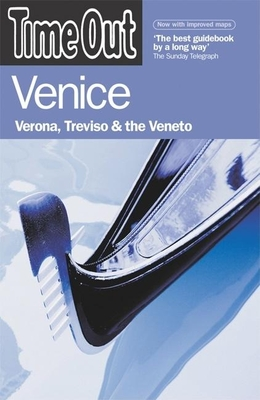 Time Out Venice: Verona, Treviso & the Veneto - Hanley, Anne