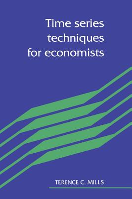 Time Series Techniques for Economists - Mills, Terence C