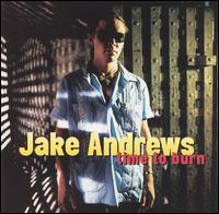 Time to Burn - Jake Andrews