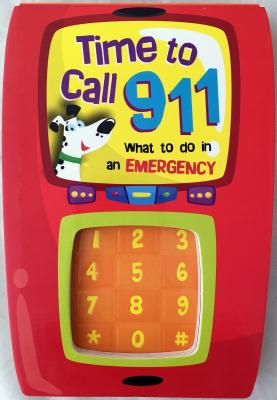 Time to Call 911 - Smart Kidz (Editor), and Berry, Ron