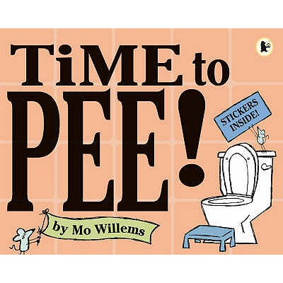 Time to Pee! - Willems, Mo
