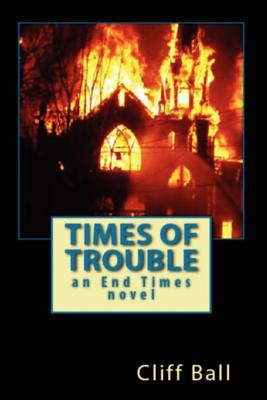 Times of Trouble - Ball, Cliff