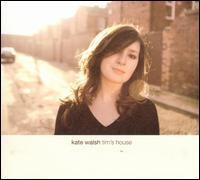 Tim's House - Kate Walsh