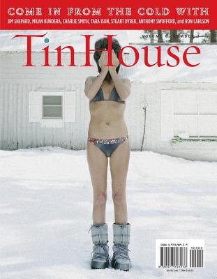 Tin House Volume 8: Winter Reading; Number 2 - Carlson, Ron, and Doerr, Anthony, and Dybek, Stuart