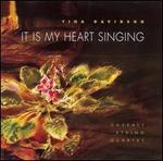 Tina Davidson: It is My Heart Singing