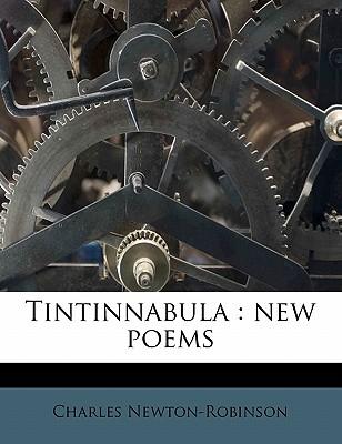 Tintinnabula: New Poems (1890) - Newton-Robinson, Charles