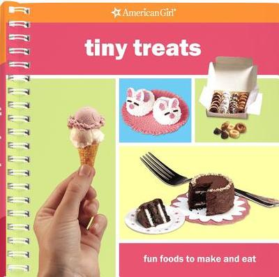 Tiny Treats: Fun Foods to Make and Eat - Monroe, Julia A