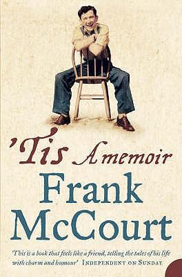 'Tis: A Memoir - McCourt, Frank